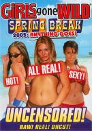 Girls Gone Wild: Spring Break 2005 - Anything Goes Porn Movie