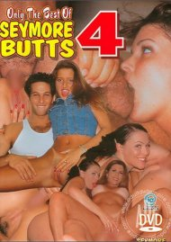 Only The Best of Seymore Butts 4 Porn Video