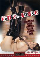 Fetish House Porn Movie