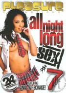 All Night Long Sex #7 Porn Movie
