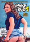 Spare The Rod 4 Porn Movie
