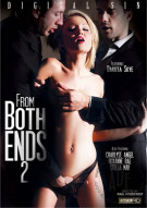 From Both Ends 2 Porn Movie