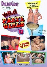Dream Girls: Wild Party Girls #12 Porn Video