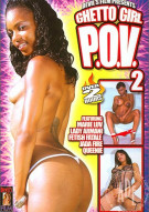 Ghetto Girl P.O.V. #2 Porn Video