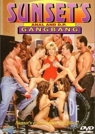 Sunsets Anal and D.P. GangBang Porn Movie
