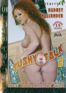 Tushy Talk 2 Porn Video
