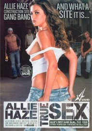 Allie Haze: True Sex Porn Movie