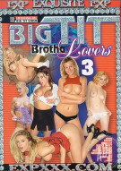 Big Tit Brotha Lovers 3 Porn Video