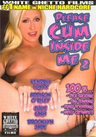 Please Cum Inside Me 2 Porn Video