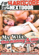 My Wife, The Nanny & Me Vol. 3 Porn Video