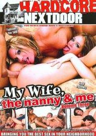 My Wife, The Nanny & Me Vol. 3 Porn Video