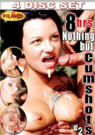 8 Hrs Nothing But Cumshots #2 Porn Movie