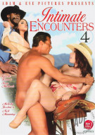 Intimate Encounters 4 Porn Movie