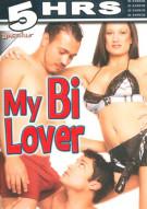 My Bi Lover Porn Movie