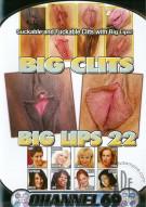 Big Clits Big Lips 22 Porn Movie