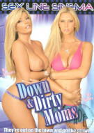 Down & Dirty Moms Porn Movie