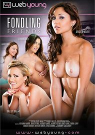Fondling Friends Porn Movie