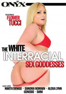 White Interracial Sex Goddesses, The Porn Video
