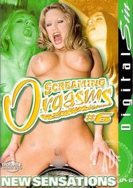 Screaming Orgasms 6 Porn Movie