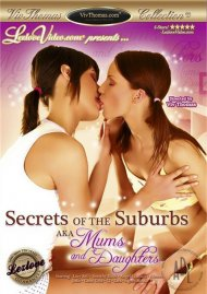 Secrets of the Suburbs AKA Mums and Daughters Porn Video