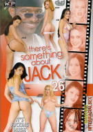 There's Something About Jack 26 Porn Video