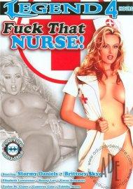 Fuck That Nurse! Porn Movie