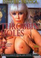 Throbbin Holes Porn Video