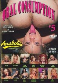 Oral Consumption #5 Porn Video