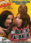Black Payback, The Porn Movie