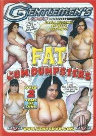 Fat Cum Dumpsters Porn Movie