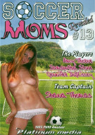 Soccer Moms Revealed Vol. 13 Porn Movie