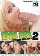 Big Dick Teen Junkies 2 Porn Video