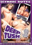 Seymore Butts Deep Tush Porn Movie