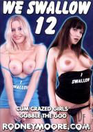 We Swallow 12 Porn Movie