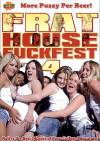 Frat House Fuckfest 4 Porn Movie