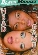 Head Game 2 Porn Video