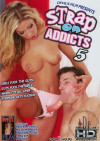 Strap On Addicts 5 Porn Movie