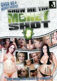 Show Me The Money Shot! Porn Movie