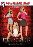 Twisted Passions Part 5 Porn Movie