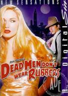 Dead Men Dont Wear Rubbers Porn Movie