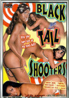 Black Tail Shooters Porn Movie