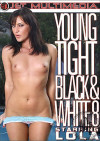 Young, Tight Black & White #8 Porn Movie