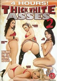 Thick White Asses 2 Porn Movie