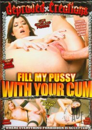 Fill My Pussy With Your Cum Porn Movie