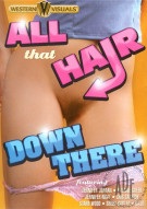 All That Hair Down There Porn Movie