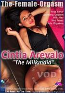 "Femorg: Cintia Arevalo  ""The Milk Maid"" Porn Video"