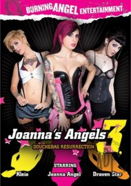 Joannas Angels 3: Douchebag Resurrection Porn Movie