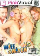 Wife Switch Vol. 15 Porn Movie