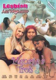Lesbian Ass Worship: Ménage a Trios 3 Porn Video