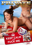 Keep Calm And Fuck Me Porn Video